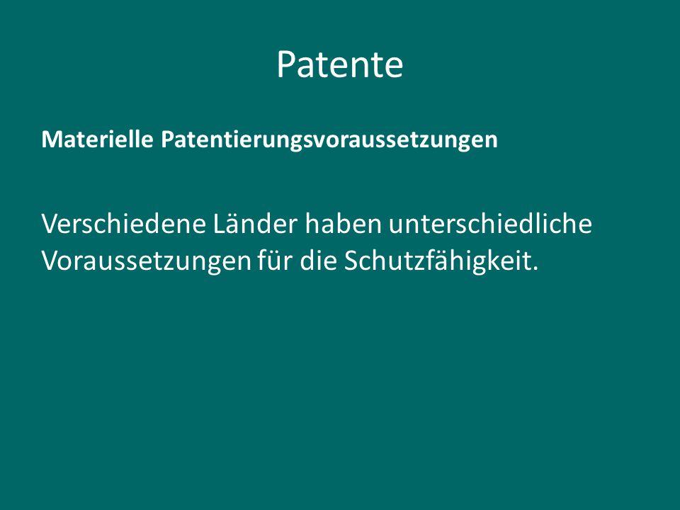 Patente Materielle Patentierungsvoraussetzungen.