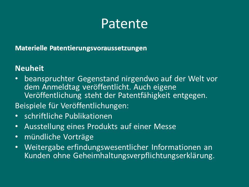 Patente Materielle Patentierungsvoraussetzungen. Neuheit.