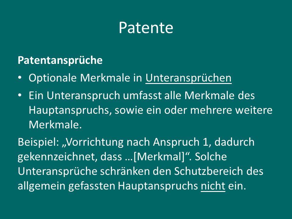 Patente Patentansprüche Optionale Merkmale in Unteransprüchen
