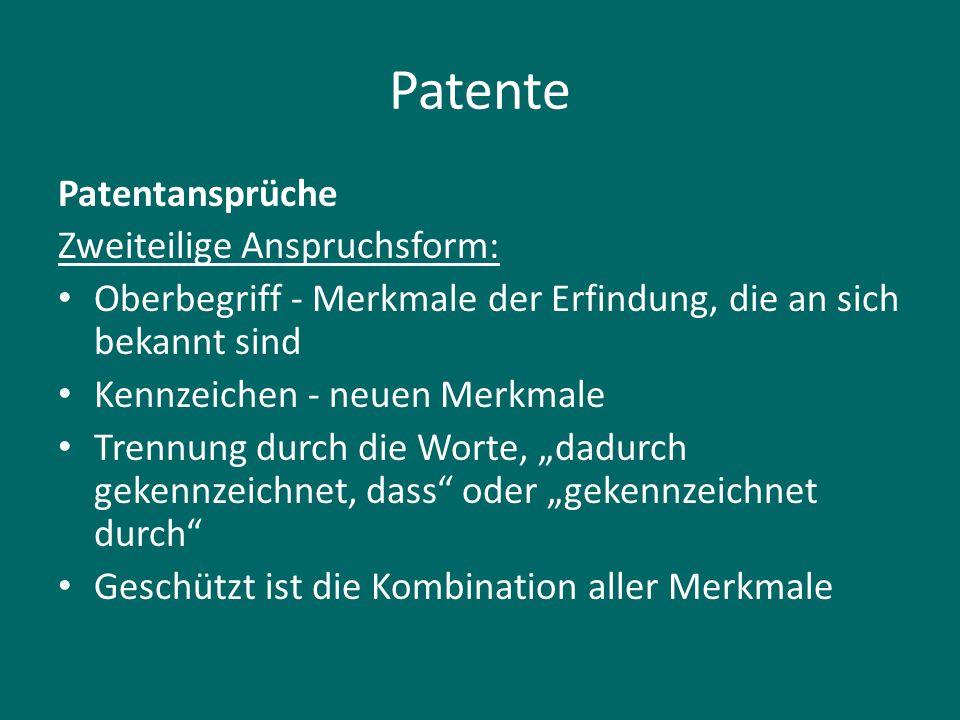 Patente Patentansprüche Zweiteilige Anspruchsform: