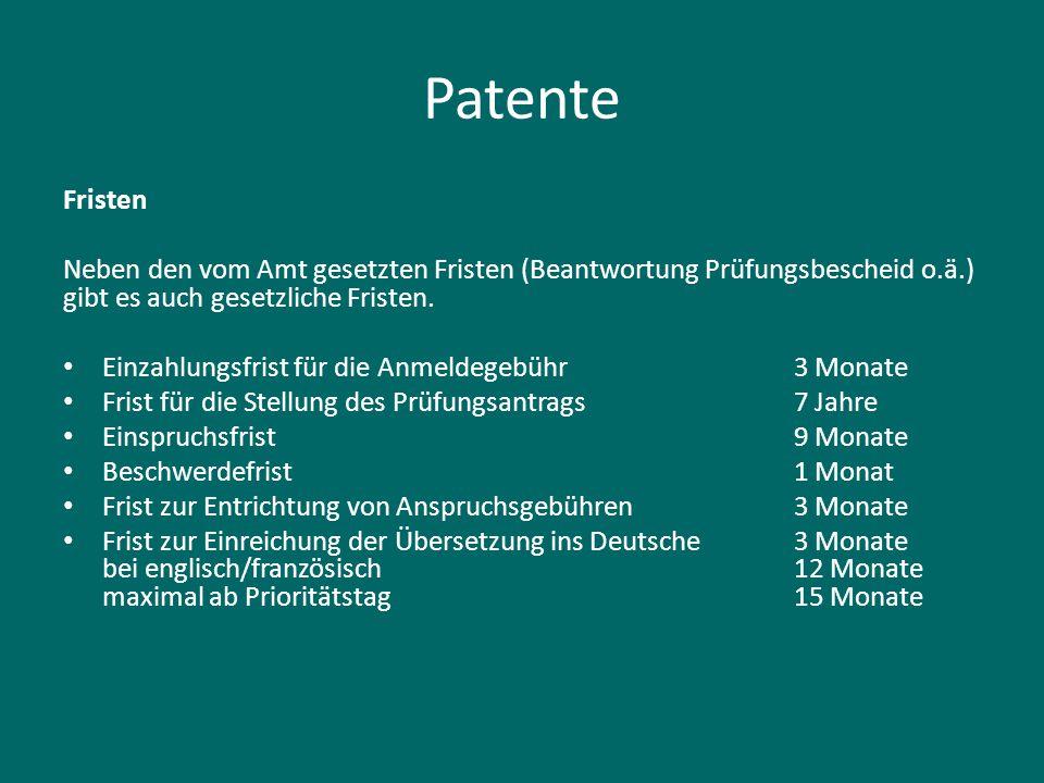 Patente Fristen. Neben den vom Amt gesetzten Fristen (Beantwortung Prüfungsbescheid o.ä.) gibt es auch gesetzliche Fristen.