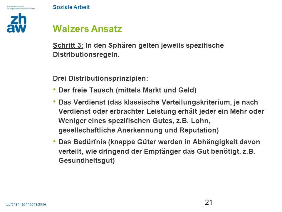 Walzers Ansatz Schritt 3: In den Sphären gelten jeweils spezifische Distributionsregeln. Drei Distributionsprinzipien: