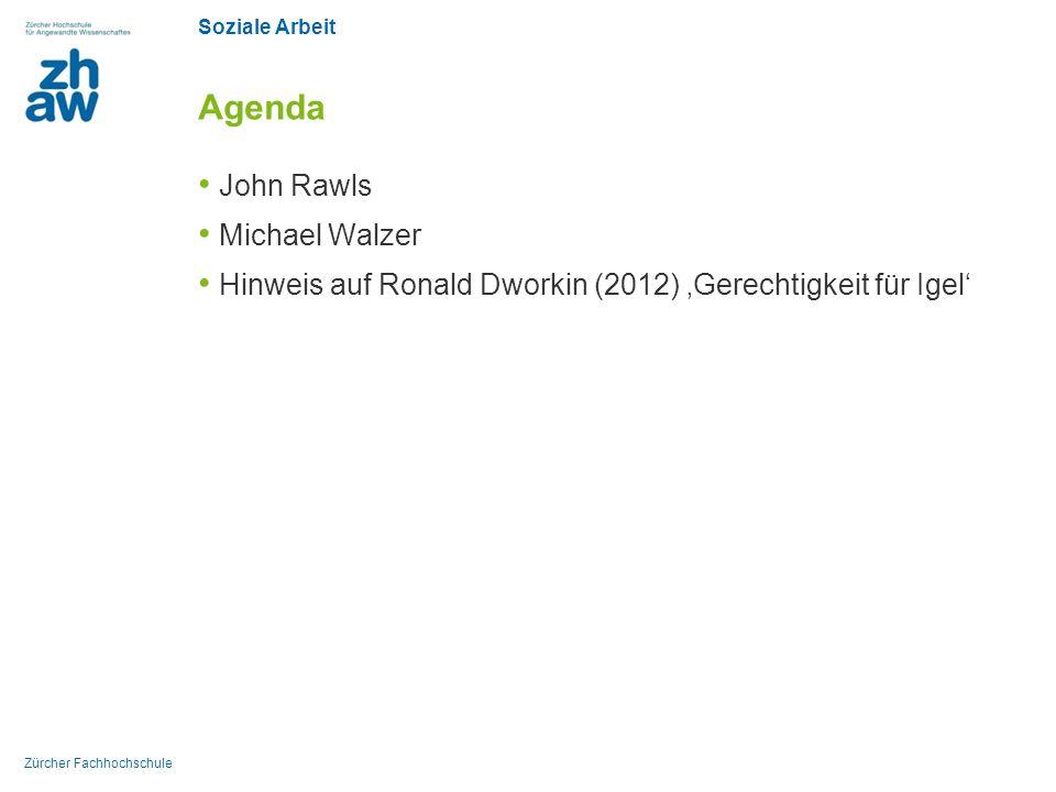 Agenda John Rawls Michael Walzer