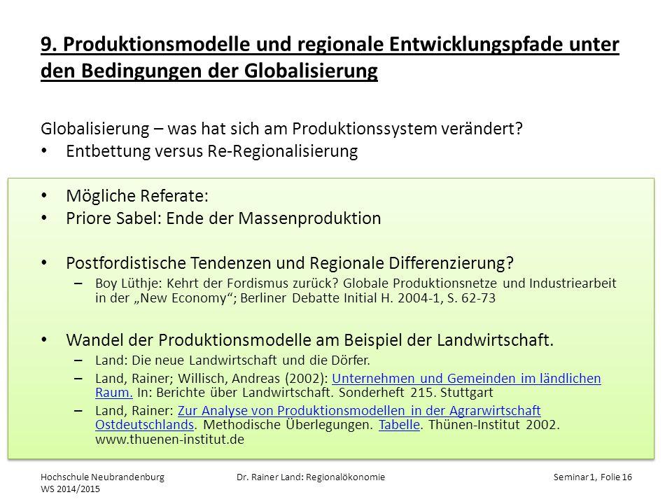 9. Produktionsmodelle und regionale Entwicklungspfade unter den Bedingungen der Globalisierung