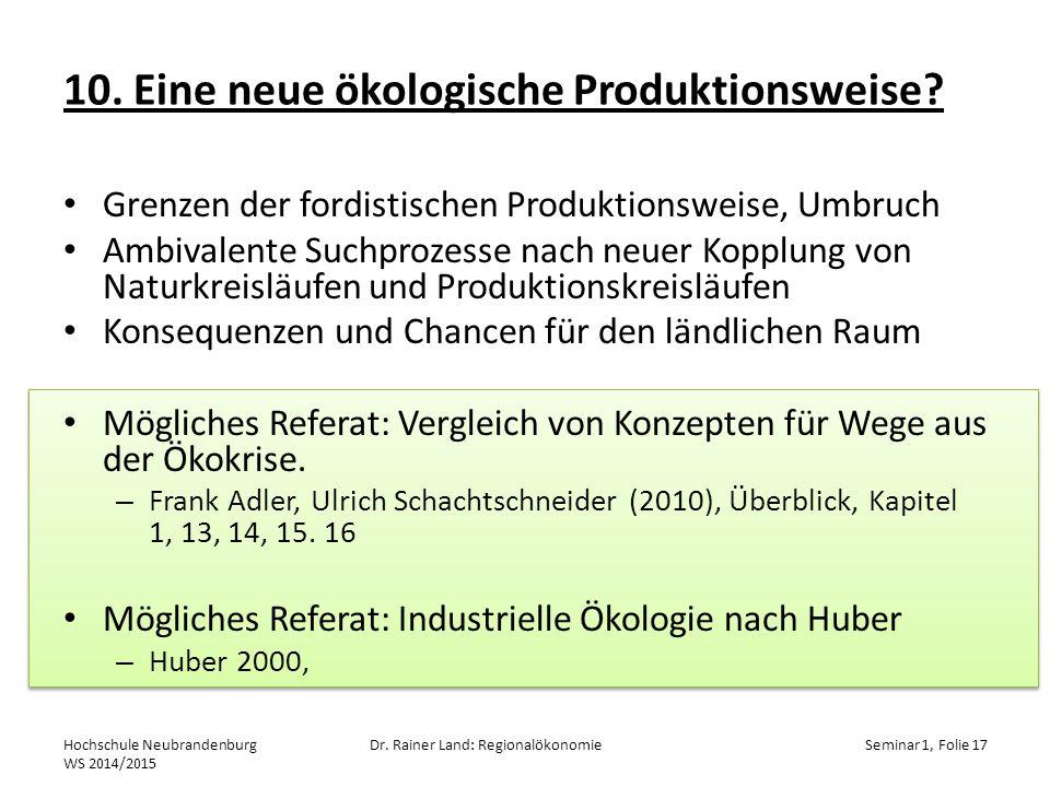 10. Eine neue ökologische Produktionsweise