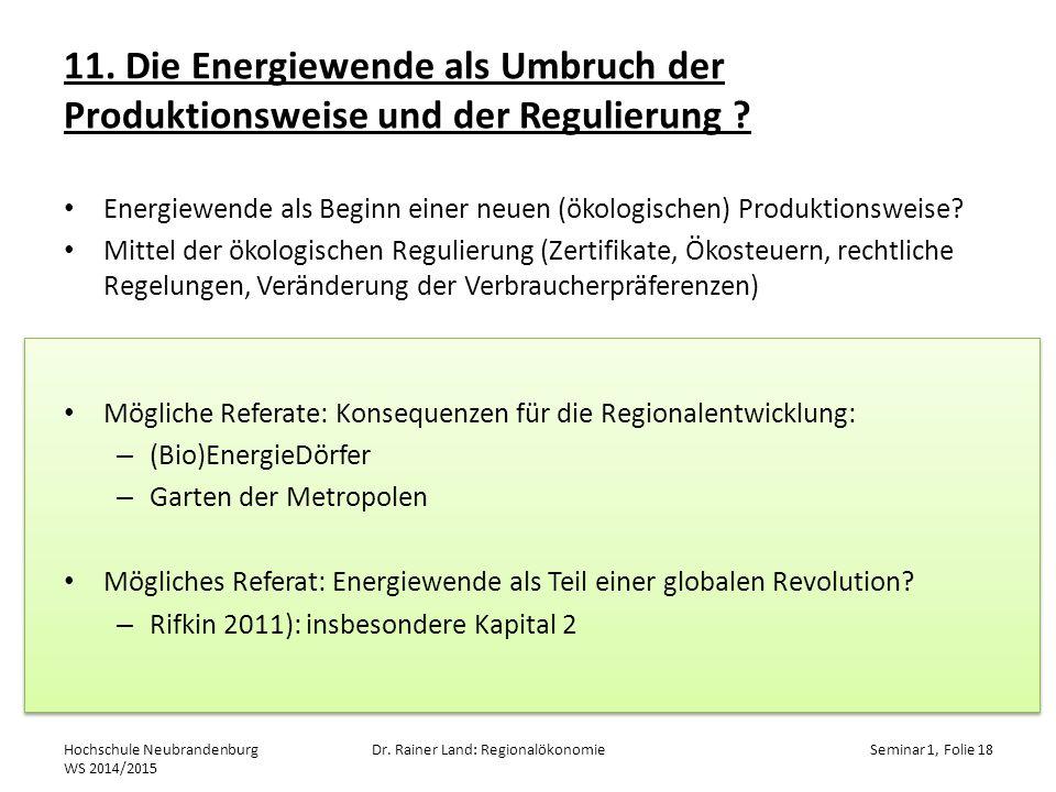 11. Die Energiewende als Umbruch der Produktionsweise und der Regulierung