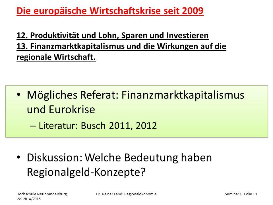 Mögliches Referat: Finanzmarktkapitalismus und Eurokrise