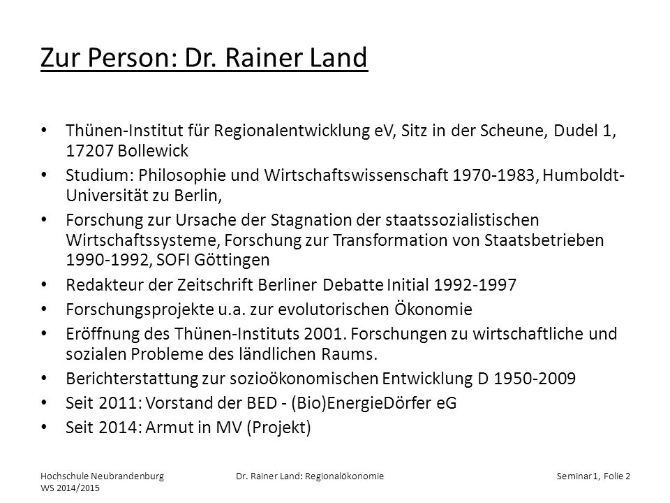 Zur Person: Dr. Rainer Land