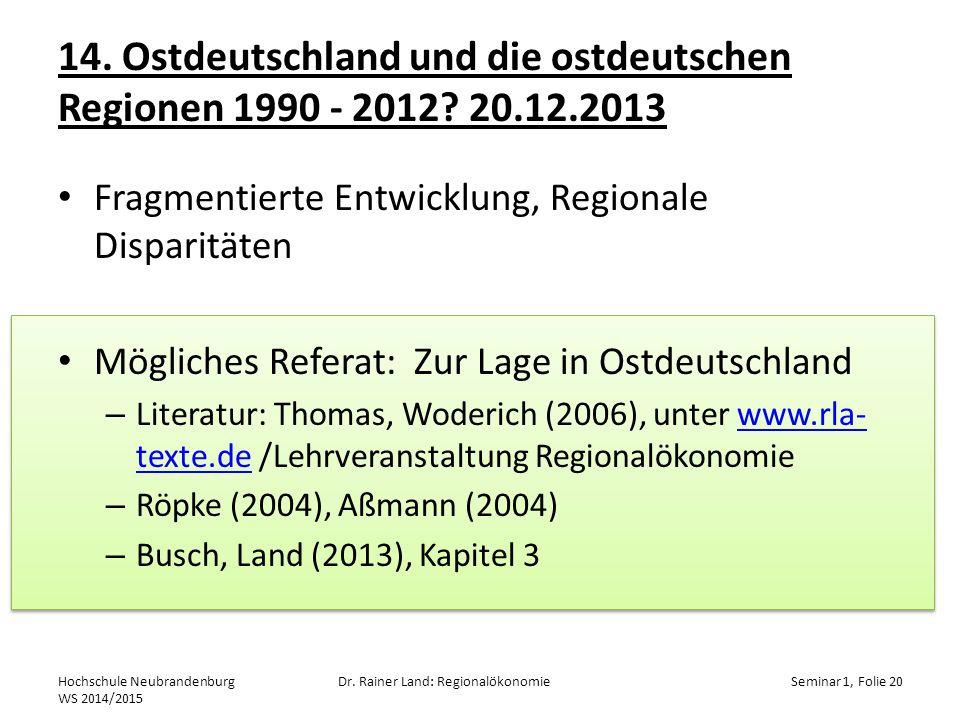 14. Ostdeutschland und die ostdeutschen Regionen 1990 - 2012. 20. 12