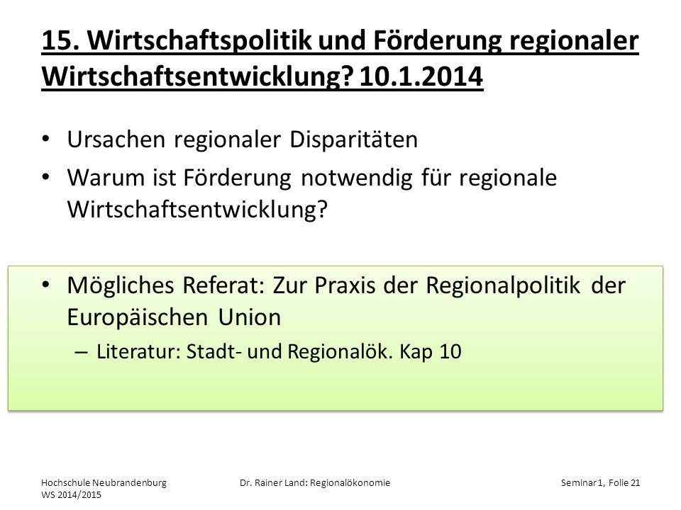 15. Wirtschaftspolitik und Förderung regionaler Wirtschaftsentwicklung