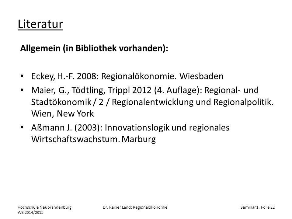 Literatur Allgemein (in Bibliothek vorhanden):