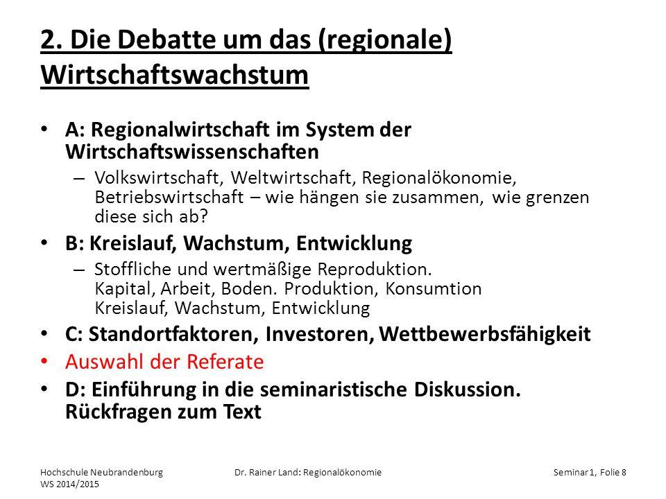 2. Die Debatte um das (regionale) Wirtschaftswachstum