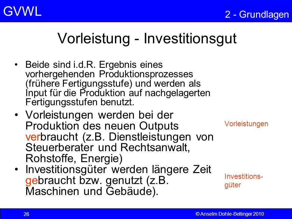 Vorleistung - Investitionsgut