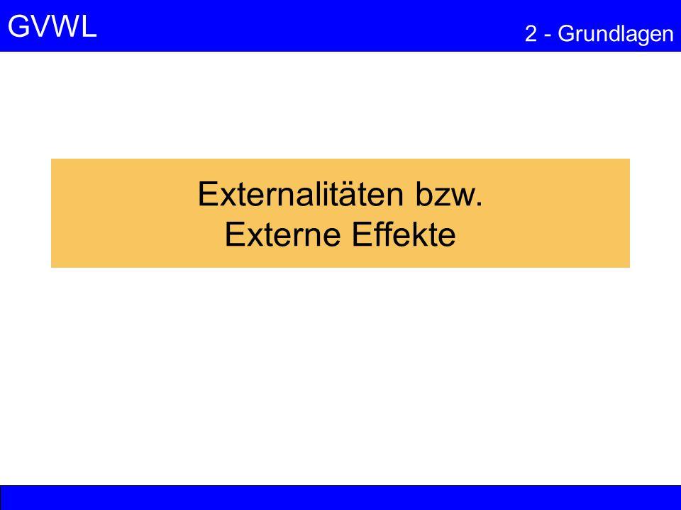 Externalitäten bzw. Externe Effekte