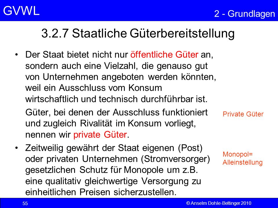 3.2.7 Staatliche Güterbereitstellung