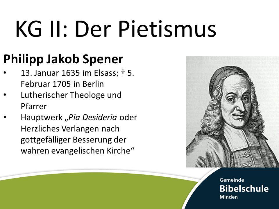 KG II: Der Pietismus Philipp Jakob Spener