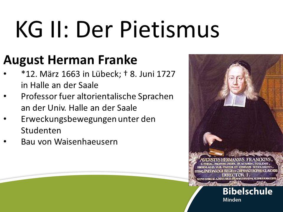 KG II: Der Pietismus August Herman Franke