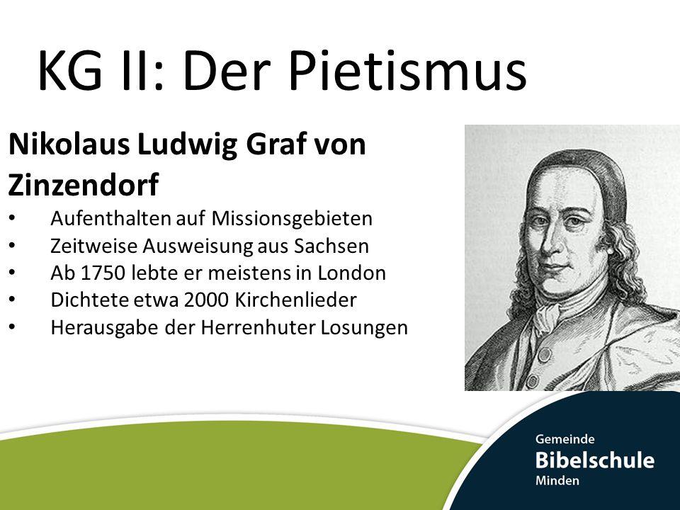 KG II: Der Pietismus Nikolaus Ludwig Graf von Zinzendorf
