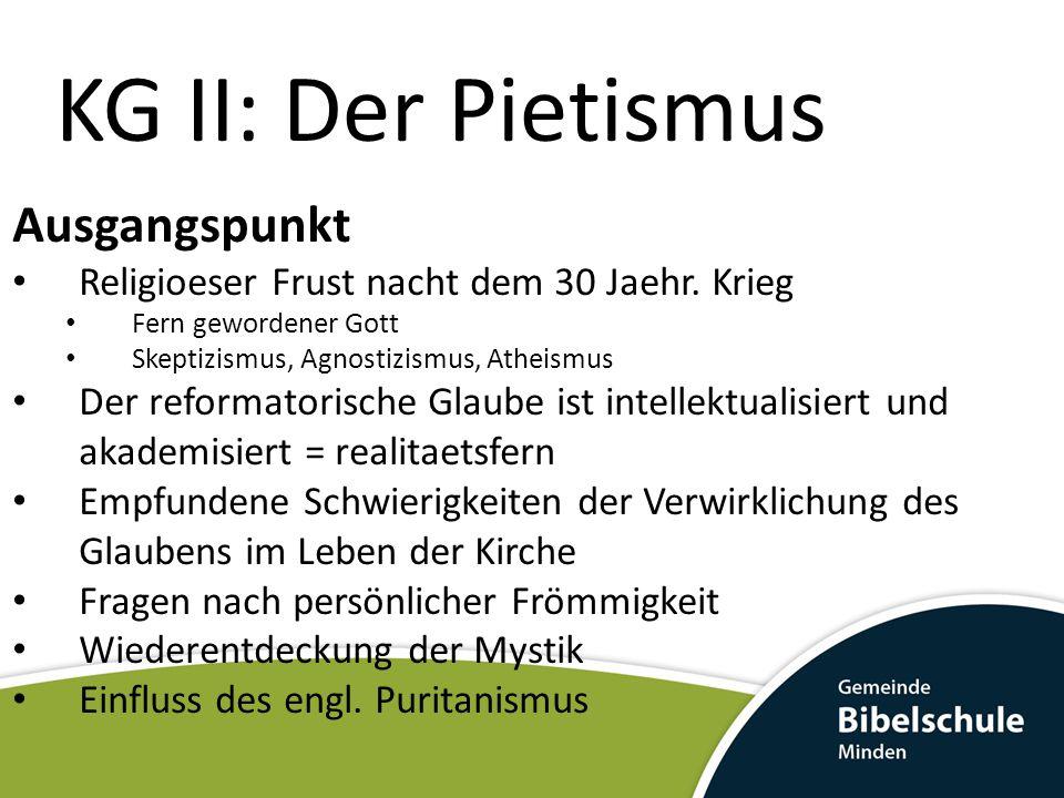 KG II: Der Pietismus Ausgangspunkt