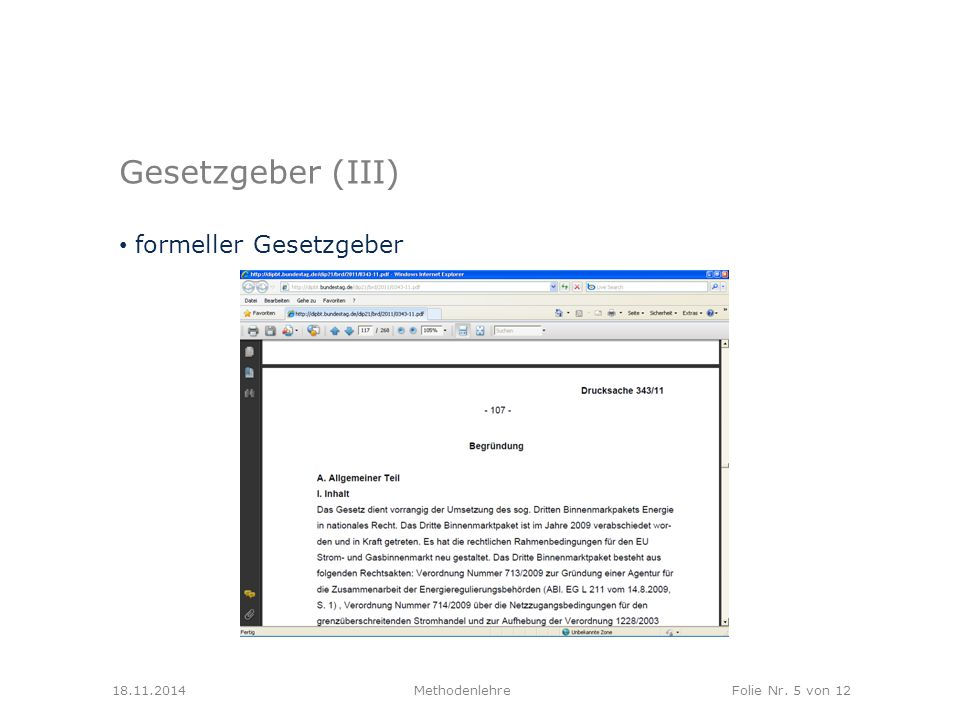 Gesetzgeber (III) formeller Gesetzgeber 18.11.2014