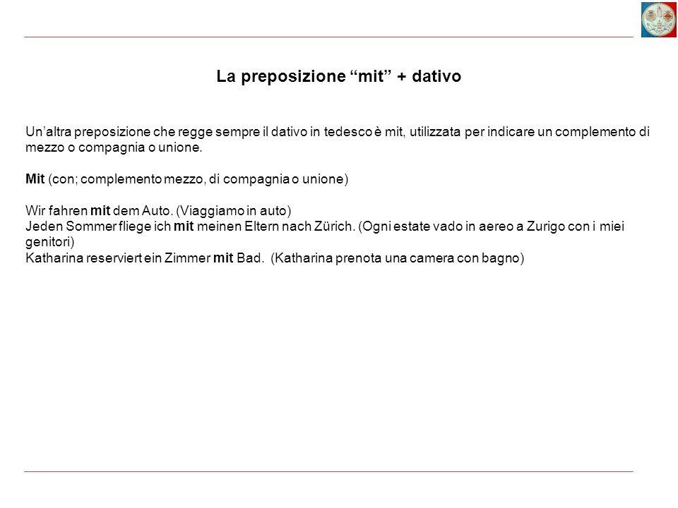 La preposizione mit + dativo