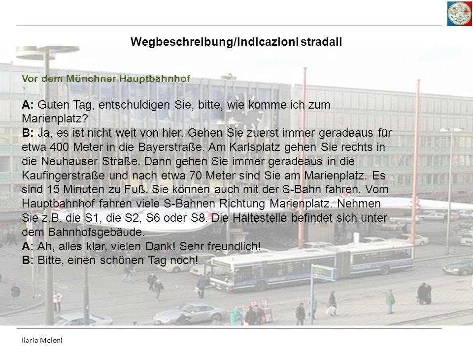Wegbeschreibung/Indicazioni stradali