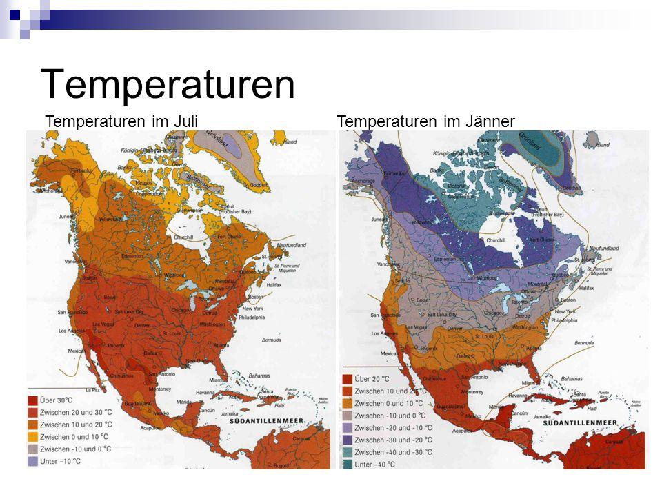 Temperaturen Temperaturen im Juli Temperaturen im Jänner