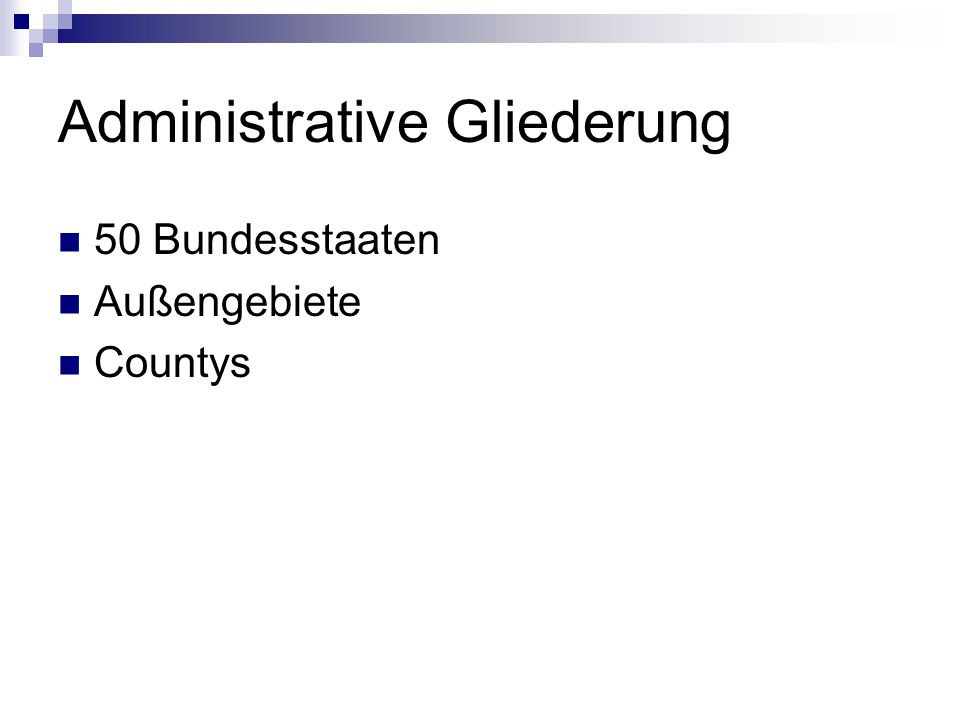 Administrative Gliederung