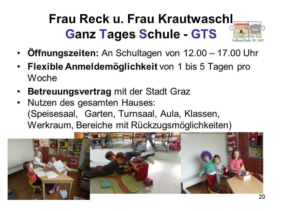 Frau Reck u. Frau Krautwaschl Ganz Tages Schule - GTS
