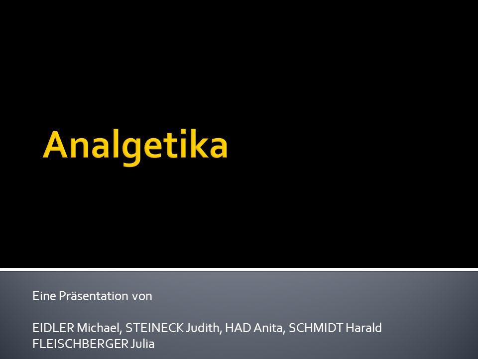 Analgetika Eine Präsentation von