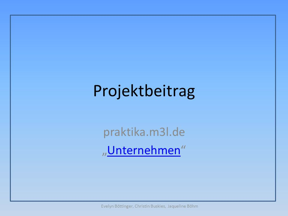 "praktika.m3l.de ""Unternehmen"