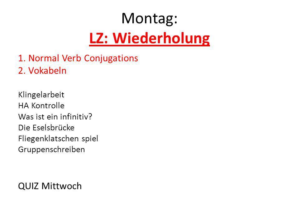Montag: LZ: Wiederholung