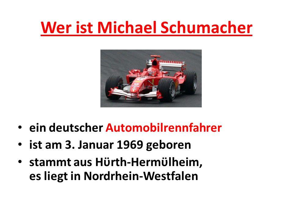 Wer ist Michael Schumacher