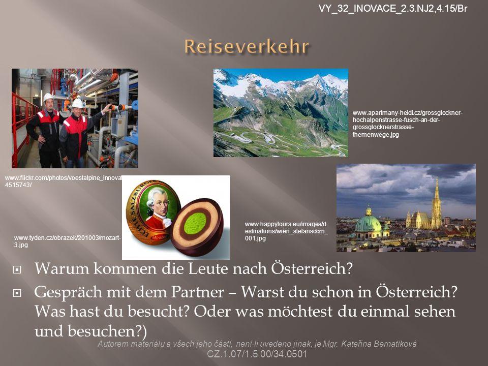 Reiseverkehr Warum kommen die Leute nach Österreich