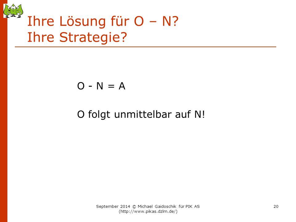 Ihre Lösung für O – N Ihre Strategie