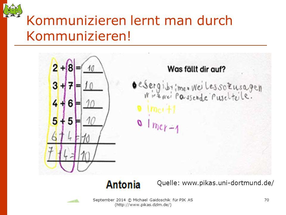 Kommunizieren lernt man durch Kommunizieren!