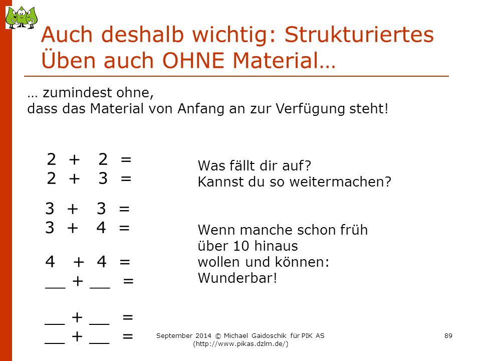 Auch deshalb wichtig: Strukturiertes Üben auch OHNE Material…