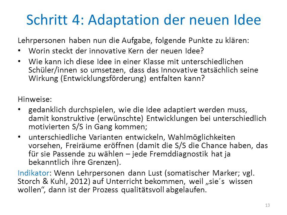 Schritt 4: Adaptation der neuen Idee