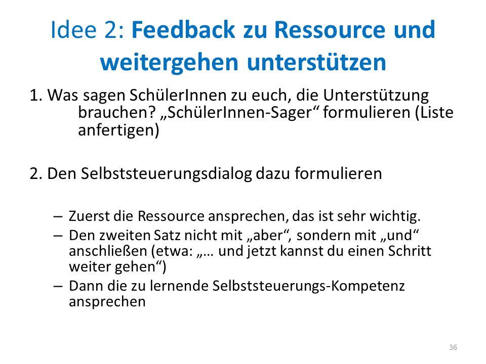 Idee 2: Feedback zu Ressource und weitergehen unterstützen