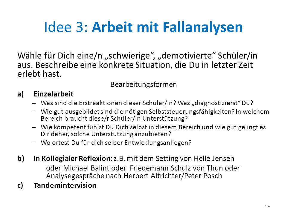 Idee 3: Arbeit mit Fallanalysen