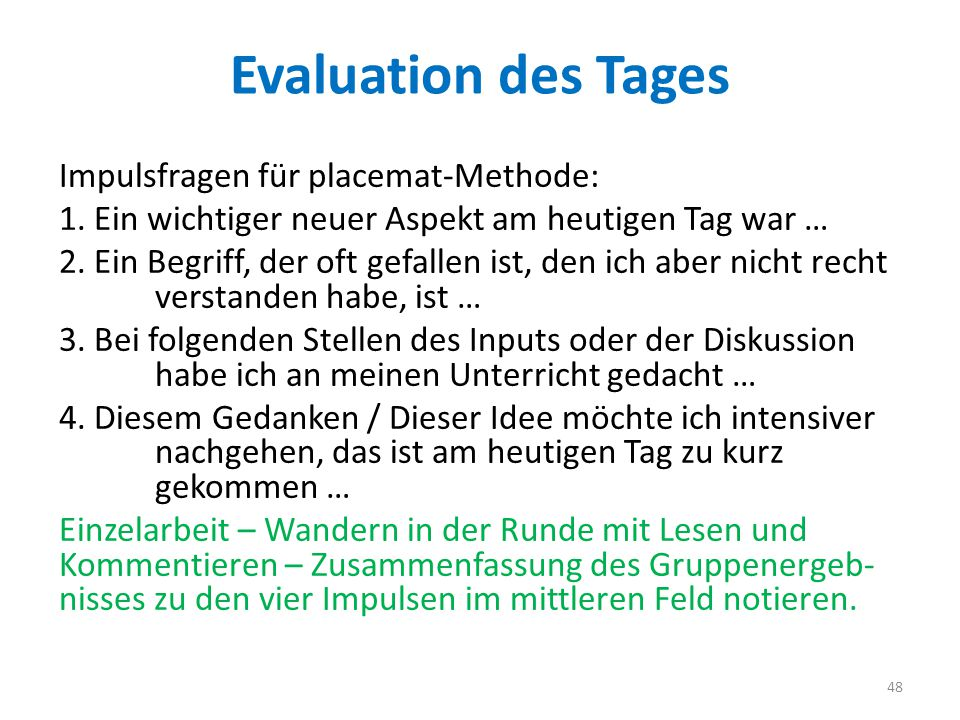 Evaluation des Tages