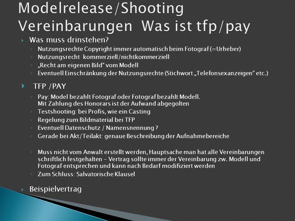 Modelrelease/Shooting Vereinbarungen Was ist tfp/pay