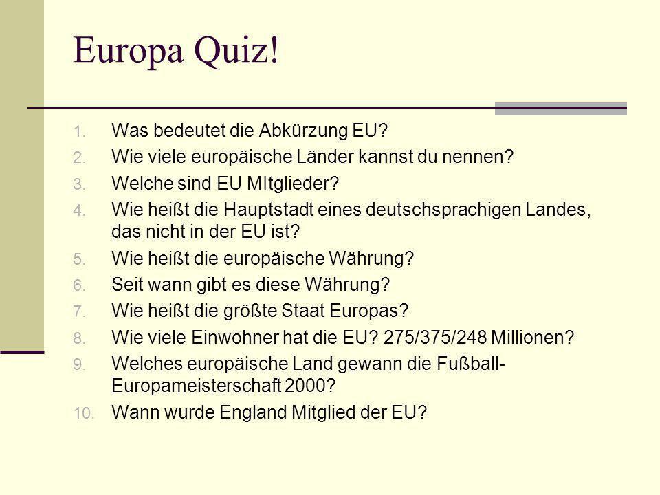 Europa Quiz! Was bedeutet die Abkürzung EU