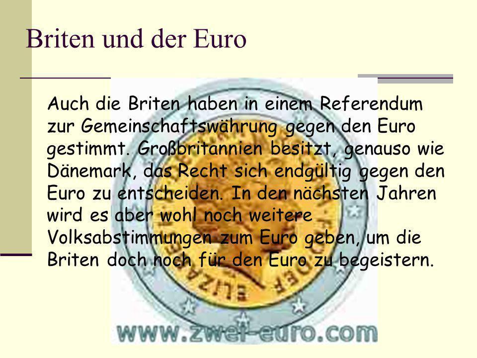 Briten und der Euro