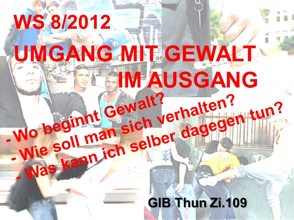 UMGANG MIT GEWALT IM AUSGANG WS 8/2012
