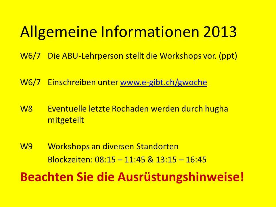 Allgemeine Informationen 2013