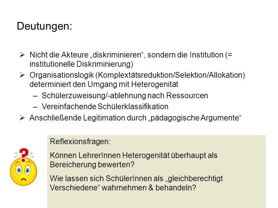 """Deutungen: Nicht die Akteure """"diskriminieren , sondern die Institution (= institutionelle Diskriminierung)"""