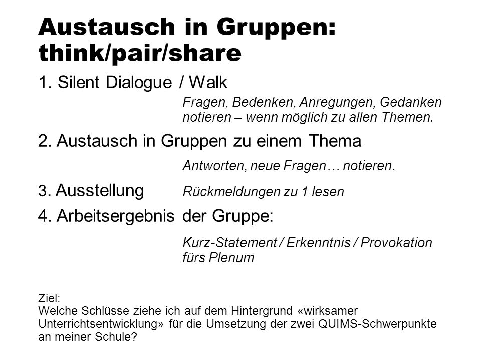 Austausch in Gruppen: think/pair/share