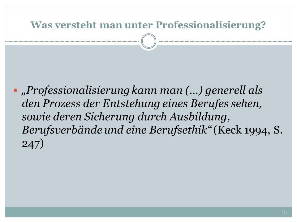 Was versteht man unter Professionalisierung