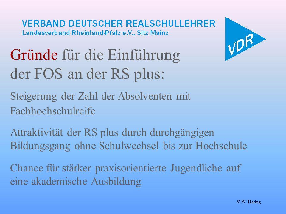 Gründe für die Einführung der FOS an der RS plus: